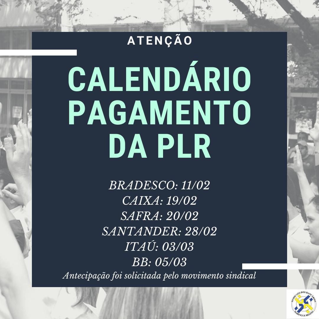 Confira Calendário De Pagamento Da PLR; Sindicato Pediu Antecipação