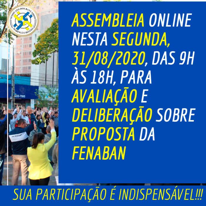 ASSEMBLEIA NESTA SEGUNDA, 31/08/2020, PARA AVALIAÇÃO E DELIBERAÇÃO SOBRE PROPOSTA DA FENABAN