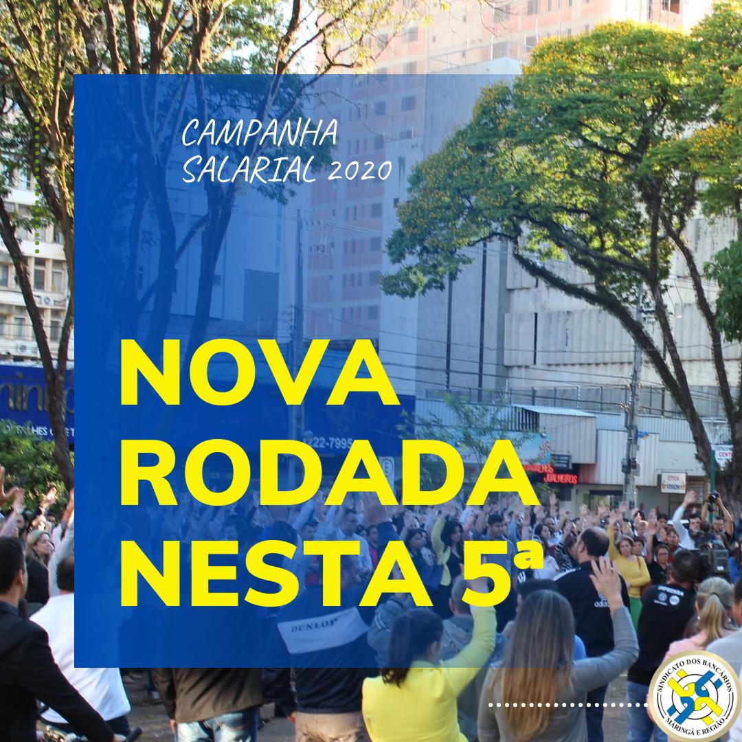 CAMPANHA SALARIAL 2020: 3ª RODADA NESTA QUINTA, 6