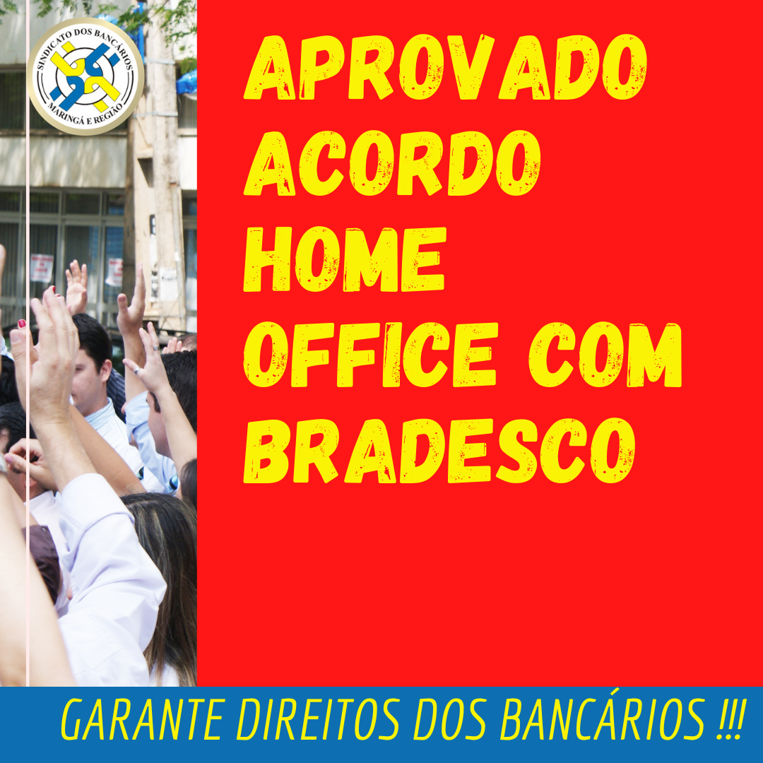 Bradesco: Aprovada Proposta Home Office No Pós-pandemia