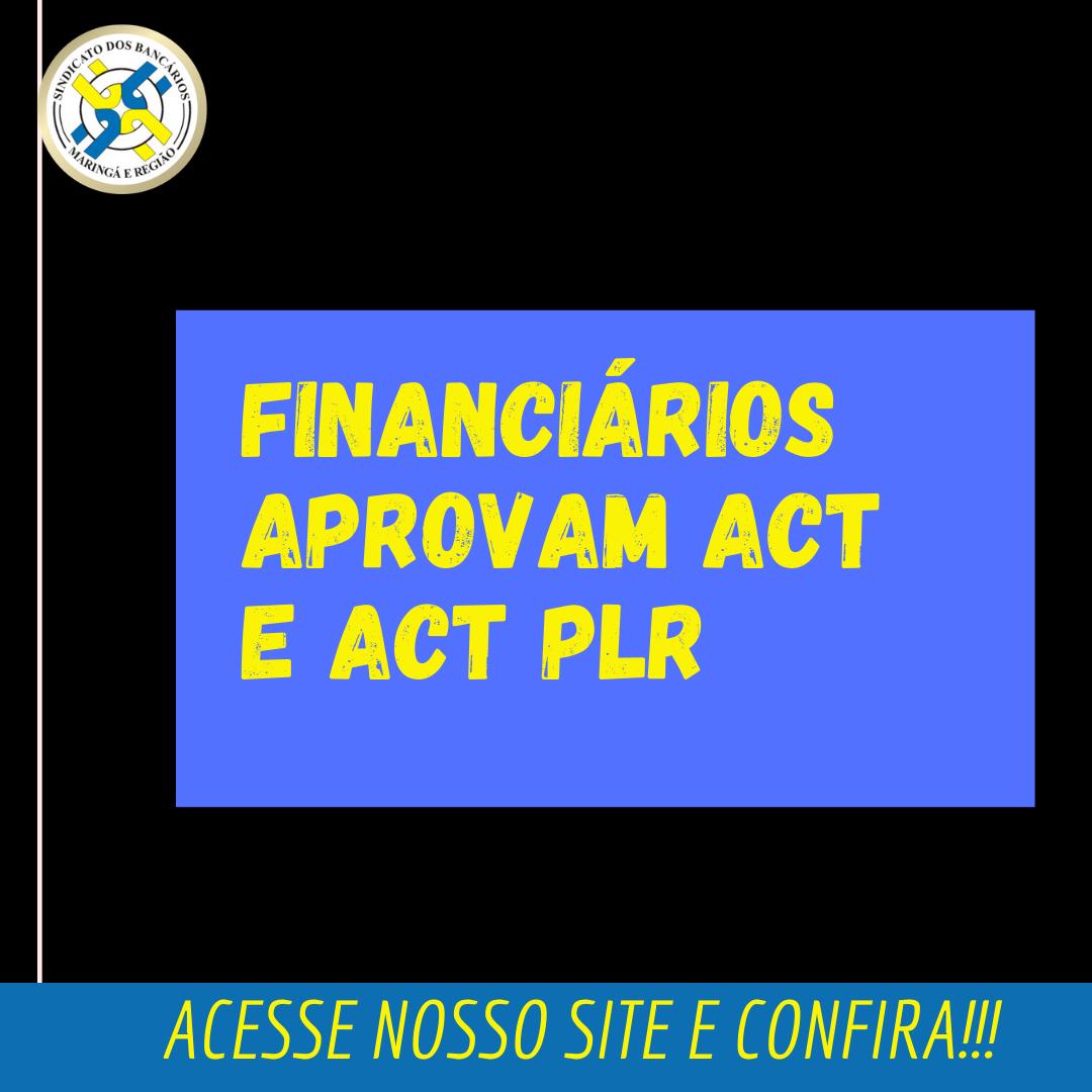 Financiários Aprovam Acordo Coletivo De Trabalho E Acordo PLR