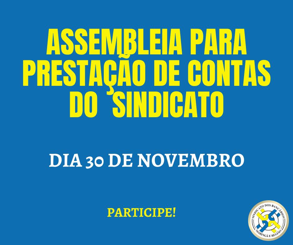 Assembleia Geral Para Prestação De Contas Do Sindicato