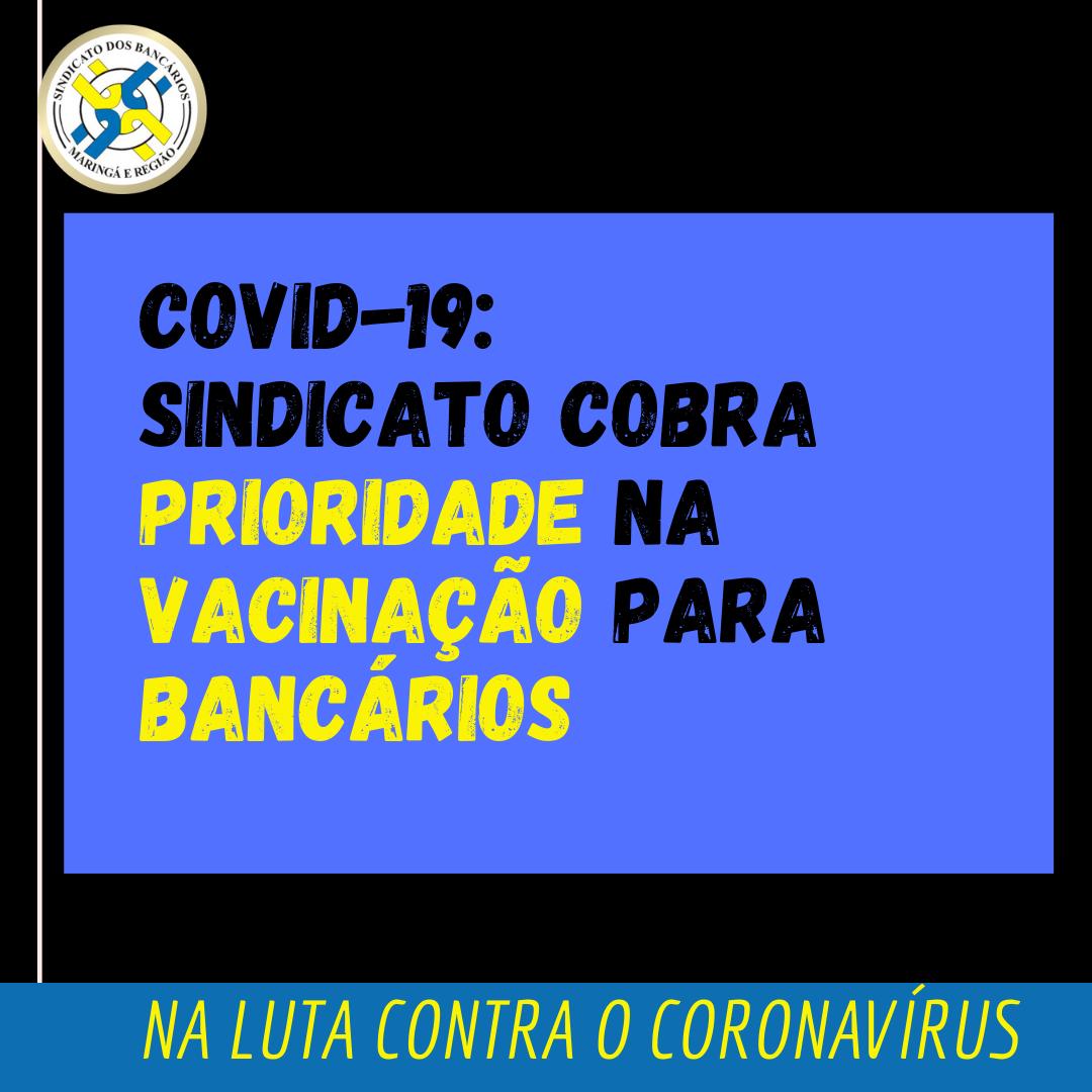 Covid-19: Sindicato Cobra Prioridade Na Vacinação Para Bancários E Manutenção Do Home Office